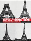 Revolutionary Ideas: Nineteenth Century European Art
