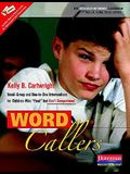 Word Callers: Small-Group and One-To-One Interventions for Children Who read But Don't Comprehend