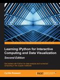 Learning Ipython for Interactive Computing and Data Visualization - Second Edition