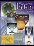 Florence's Glassware Pattern Identification Guide: Volume 3