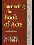 Interpreting the Book of Acts