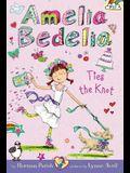 Amelia Bedelia Chapter Book #10: Amelia Bedelia Ties the Knot