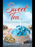 Sweet Tea & Wedding Rings