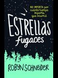 Estrellas Fugaces / Extraordinary Means