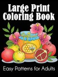 Large Print Coloring Book: Easy Patterns for Adults