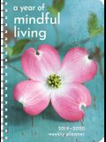 Year of Mindful Living 2019-2020 Weekly Planner