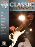 Classic Rock: Bass Play-Along Volume 6 [With CD (Audio)]