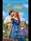 Her First Desire: A Logical Man's Guide to Dangerous Women Novel