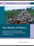 The Needs of Others: Human Rights, International Organizations, and Intervention in Rwanda, 1994