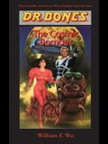 Dr. Bones, The Cosmic Bomber: The Adventure Continues!