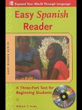 Easy Spanish Reader w/CD-ROM: A Three-Part Text for Beginning Students (Easy Reader Series)
