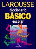Larousse Diccionario Basico escolar/ Larousse Standard Dictionary School (Spanish Edition)