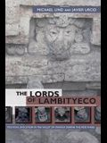 The Lords of Lambityeco: Political Evolution in the Valley of Oaxaca During the Xoo Phase