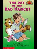 The Day of the Bad Haircut (Hello Reader!, Level 2)