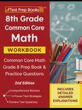 8th Grade Common Core Math Workbook: Common Core Math Grade 8 Prep Book and Practice Questions [2nd Edition]
