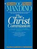 The Christ Commission: Will One Man Discover Proof That Every Christian in the World Is Wrong?