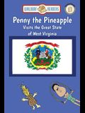 Penny the Pineapple Visits the Great State of West Virginia