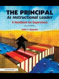 The Principal as Instructional Leader: A Handbook for Supervisors