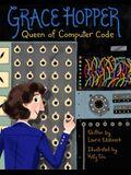 Grace Hopper, 1: Queen of Computer Code