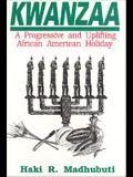 Kwanzaa: A Progressive and Uplifting African American Holiday