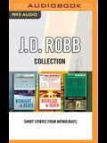 J. D. Robb - Collection: Midnight in Death, Interlude in Death, Haunted in Death: Short Stories from Anthologies