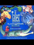 Tallest, Shortest, Longest, Greenest, Brownest Animal in the Jungle! A S