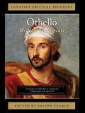Othello: Ignatius Critical Edition
