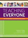 Teaching Everyone: An Introduction to Inclusive Education