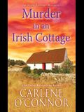 Murder in an Irish Cottage: A Charming Irish Cozy Mystery