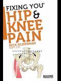 Fixing You: Hip & Knee Pain