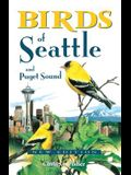 Birds of Seattle: And Puget Sound