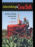 Industrializing the Corn Belt