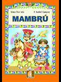 Mambru: Singing Horse