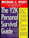 The Y2K Personal Survival Guide: Everything You Need to Know to Get from This Side of the Crisis to the Other