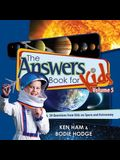 The Answers Book for Kids, Volume 5: 20 Questions from Kids on Space and Astronomy