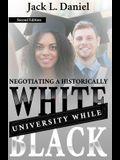 Negotiating a Historically White University While Black
