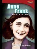 Anne Frank: A Light in the Dark (Advanced Plus)
