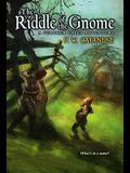 The Riddle of the Gnome