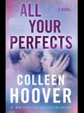 All Your Perfects: A Novel