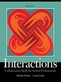Interactions: Collaboration Skills for School Professionals, Enhanced Pearson Etext with Loose-Leaf Version -- Access Code Package