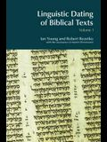 Linguistic Dating of Biblical Texts: An Introduction to Approaches and Problems