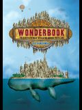 Wonderbook: The Illustrated Guide to Creating