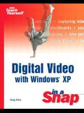 Digital Video with Windows XP in a Snap