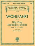 50 Easy Melodious Studies, Op. 74 - Book 1: Schirmer Library of Classics Volume 927 Violin Method