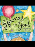 Hooray for You!: A Celebration of You-Ness