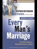 Every Man's Marriage: An Every Man's Guide to Winning the Heart of a Woman