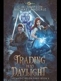 Trading Into Daylight