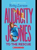 Audacity Jones to the Rescue (Audacity Jones #1), 1