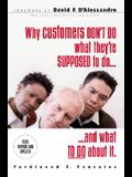 Why Customers Don't Do What You Want Them to Do: 24 Solutions to Common Selling Problems