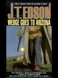Wedge Goes to Arizona
